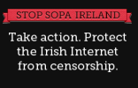 Take action. Protect the Irish Internet from censorship