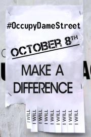 #OccupyDameStreet - October 8 - Make a difference